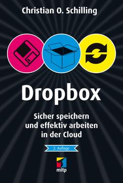 Dropbox - Sicher speichern und effektiv arbeiten in der Cloud