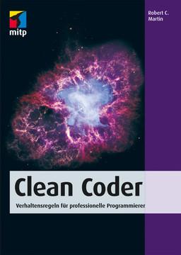 Clean Coder - Verhaltensregeln für professionelle Programmierer
