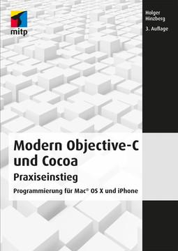 Modern Objective-C und Cocoa - Programmierung für Mac OS X und iPhone