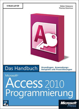 Microsoft Access 2010 Programmierung - Das Handbuch