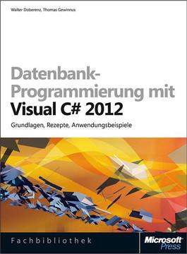 Datenbank-Programmierung mit Visual C# 2012