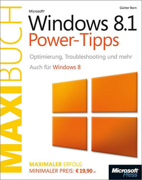 Microsoft Windows 8.1 Power-Tipps - Das Maxibuch (Buch + E-Book). Auch für Windows 8.