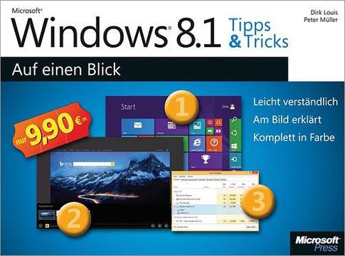 Microsoft Windows 81 Tipps Und Tricks Auf Einen Blick Book