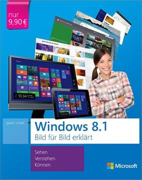 Microsoft Windows 8.1 Bild für Bild erklärt
