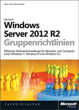 Windows Server 2012 R2-Gruppenrichtlinien
