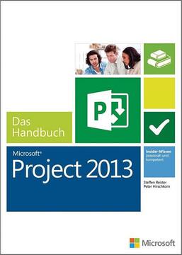 Microsoft Project 2013 - Das Handbuch (Buch + E-Book)