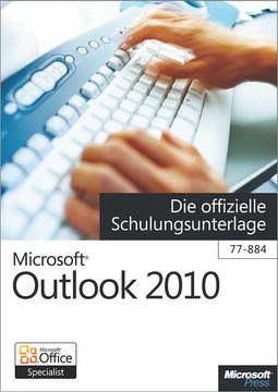 Microsoft Outlook 2010 Die Offizielle Schulungsunterlage
