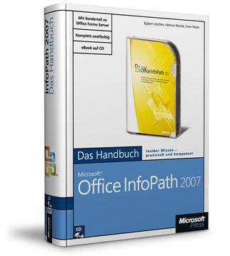 Microsoft Office InfoPath 2007 – Das Handbuch