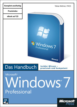 Microsoft Windows 7 Professional - Das Handbuch