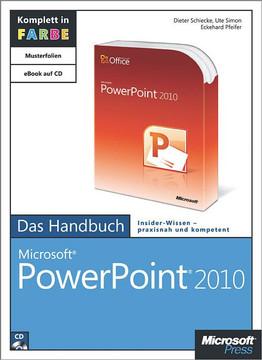 Microsoft PowerPoint 2010 - Das Handbuch