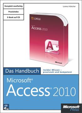 Microsoft Access 2010 - Das Handbuch