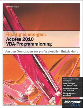 Richtig einsteigen: Access 2010 VBA-Programmierung
