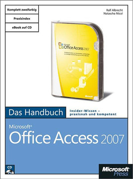 Microsoft Office Access 2007 - Das Handbuch