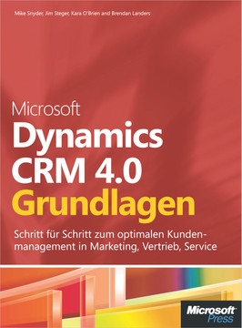 Microsoft Dynamics CRM 4.0 - Grundlagen