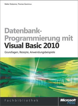 Datenbank-Programmierung mit Visual Basic 2010