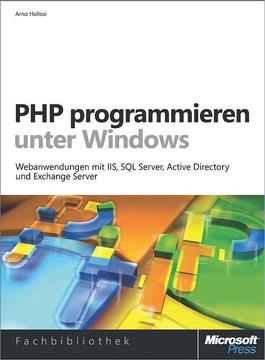 PHP programmieren unter Windows