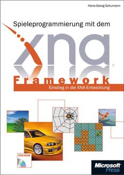 Spieleprogrammierung mit dem XNA Framework: Entwickeln für PC und Xbox
