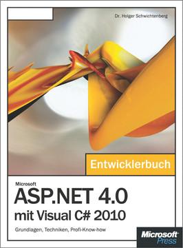 Microsoft ASP.NET 4.0 mit Visual C# 2010 - Das Entwicklerbuch