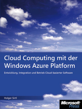 Cloud Computing mit der Windows Azure Platform