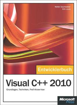 Visual C++ 2010 - Das Entwicklerbuch