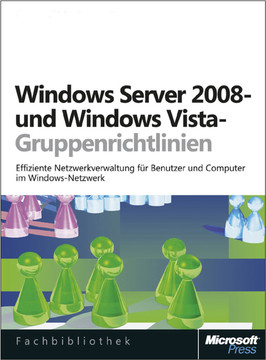 Windows Server 2008- und Windows Vista-Gruppenrichtlinien
