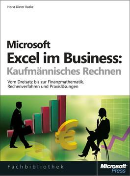 Microsoft Excel im Business: Kaufmännisches Rechnen