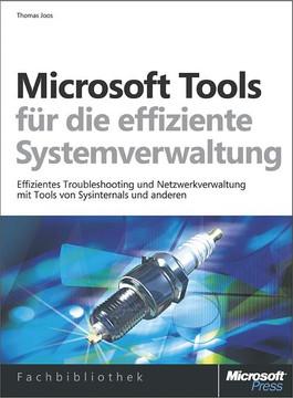 Microsoft-Tools für die effiziente Systemverwaltung