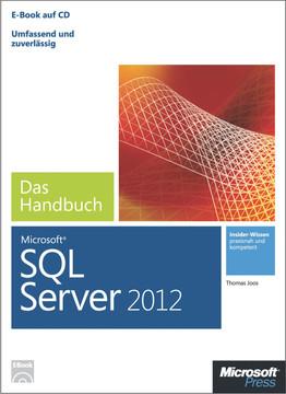 Microsoft SQL Server 2012 - Das Handbuch