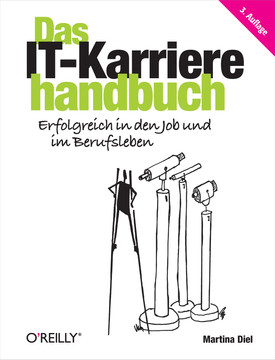 Das IT-Karrierehandbuch, 3rd Edition