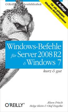 Windows-Befehle für Server 2008 R2 & Windows 7 kurz & gut, 4th Edition