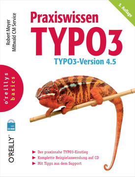Praxiswissen TYPO3 (O'Reillys Basics), 5th Edition