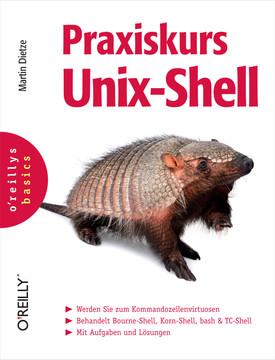 Praxiskurs Unix-Shell (O'Reillys Basics)