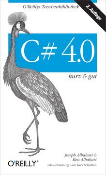 C# 4.0 kurz & gut, 2nd Edition