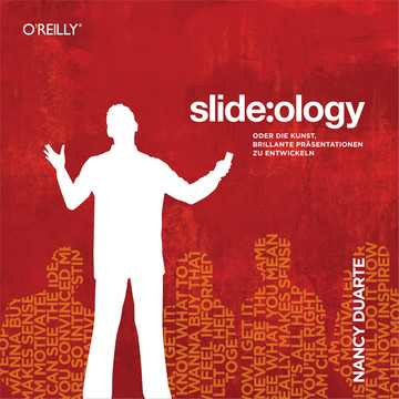 slide:ology - Oder die Kunst, brillante Praesentationen zu entwickeln t
