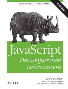 JavaScript: Das umfassende Referenzwerk, Sixth Edition