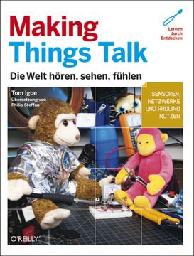 Making Things Talk (Make)