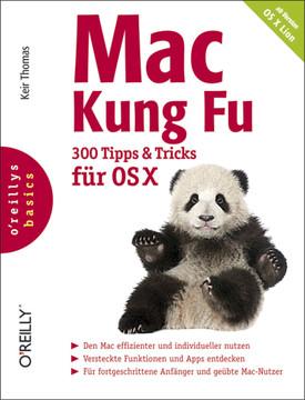 Mac Kung Fu - 300 Tipps und Tricks für Lion (Prags)