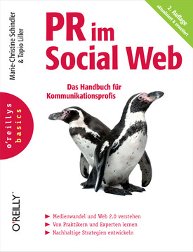 PR im Social Web (O'Reillys Basics), 2nd Edition