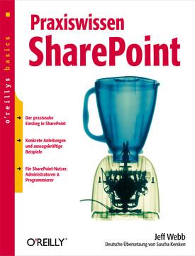 Praxiswissen SharePoint (O'Reillys Basics)