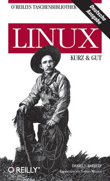 LINUX: kurz & gut