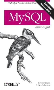 MySQL: kurz & gut