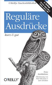 Reguläre Ausdrücke kurz & gut, 2nd Edition