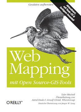 Web Mapping: mit Open Source-GIS-Tools