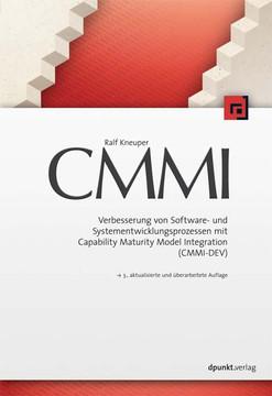CMMI: Verbesserung von Software- und Systementwicklungsprozessen mit Capability Maturity Model Integration (CMMI-DEV)