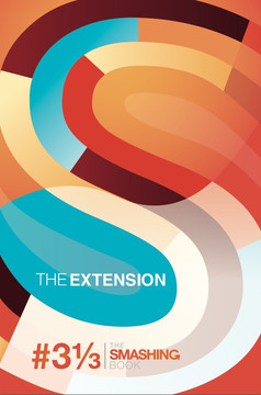 Smashing Book #3⅓ — The Extension