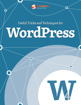Useful Tricks And Techniques For WordPress