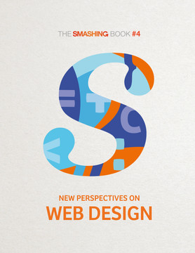 Smashing Book #4 — New Perspectives on Web Design