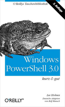 Windows PowerShell 3.0 kurz & gut
