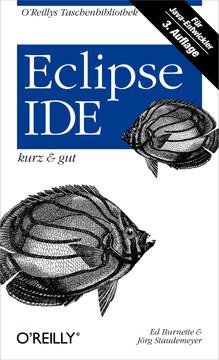 Eclipse IDE kurz & gut, 3rd Edition