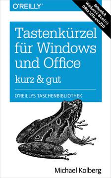 Tastenkürzel für Windows & Office – kurz & gut
